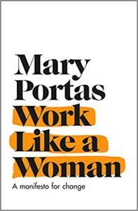Work Like a Woman, Mary Portas